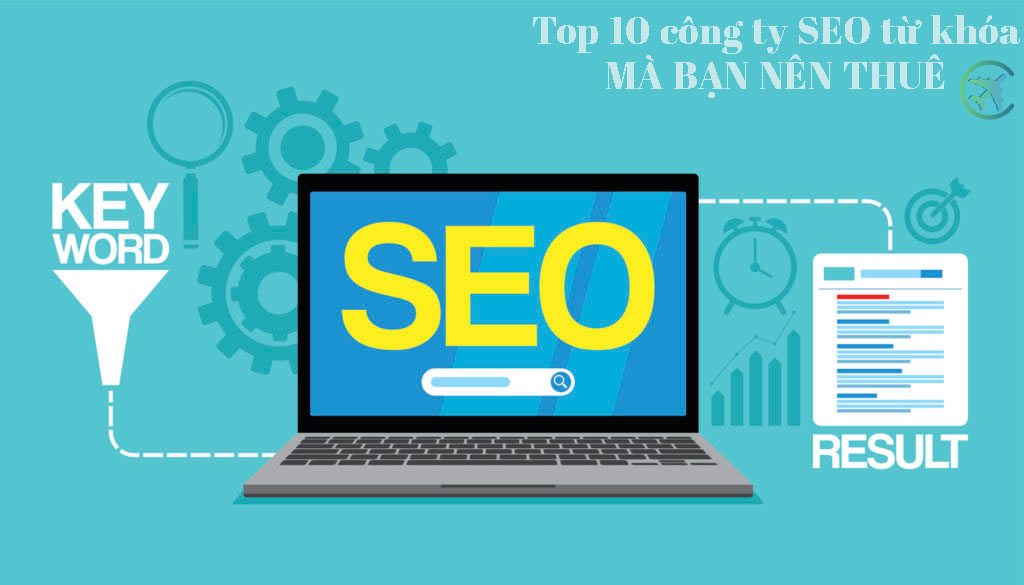 Top 10 công ty SEO từ khóa